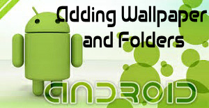 Adding Wallpaper and Folders_300px